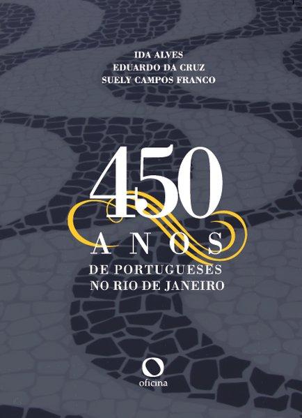 450 anos de Portugueses no Rio de Janeiro, livro de