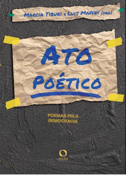 Ato poético. Poemas pela democracia, livro de