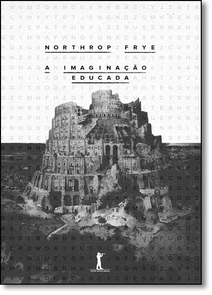 Imaginação Educada, A, livro de Northrop Frye