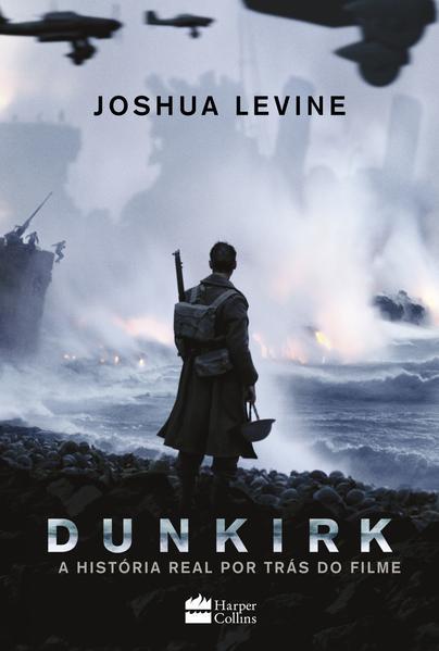 Dunkirk, livro de Joshua Levine
