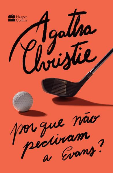 Por que não pediram a Evans?, livro de Agatha Christie