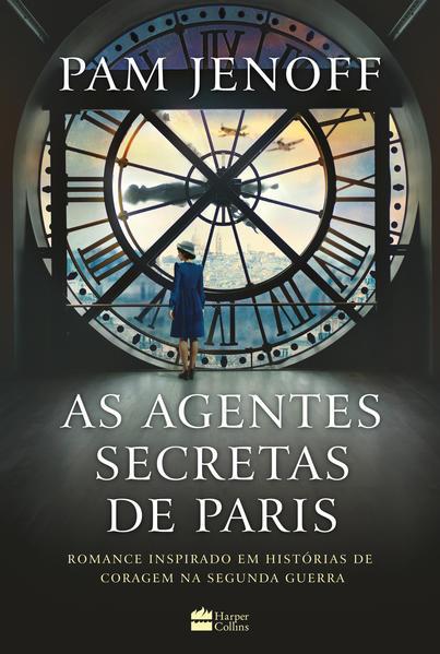 As agentes secretas de Paris, livro de Pam Jenoff