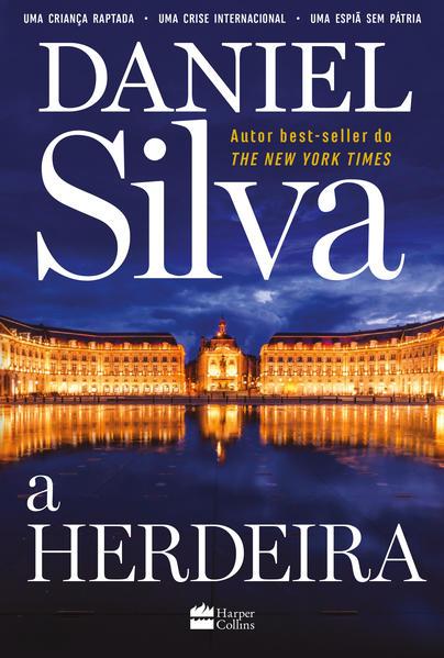 A herdeira, livro de Daniel Silva