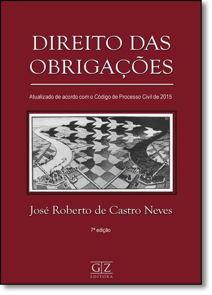 Direito das Obrigações, livro de José Roberto de Castro Neves