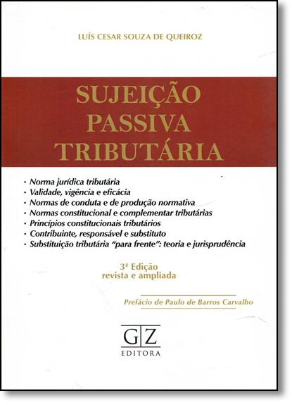 Sujeição Passiva Tributária, livro de Luís Cesar Souza de Queiroz