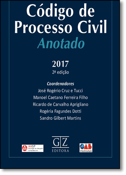 Código de Processo Civil Anotado, livro de José Rogério Cruz