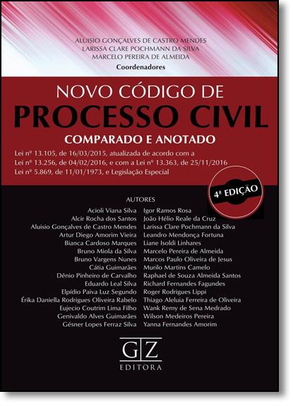 Novo Código de Processo Civil Comparado e Anotado, livro de Aluisio Gonçalves de Castro Mendes