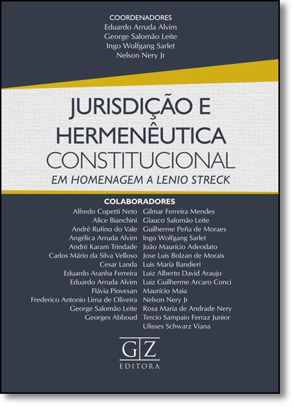 Jurisdição e Hermenêutica Constitucional, livro de Eduardo Arruda Alvim