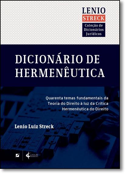 Dicionário de Hermenêutica, livro de Lenio Streck