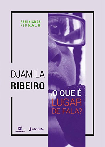 O que é lugar de fala?, livro de Djamila Ribeiro