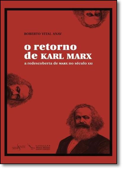 Retorno de Karl Marx, O, livro de Roberto Vital Anav