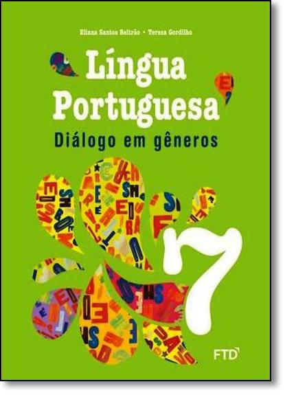 Diálogo em Gêneros: Língua Portuguesa - 7º Ano, livro de Eliana Santos Beltrão