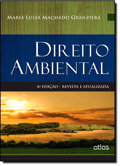 Direito Ambiental, livro de Maria Luiza Machado Granziera