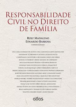 Responsabilidade civil no direito de família, livro de Eduardo Barbosa, Rolf Madaleno