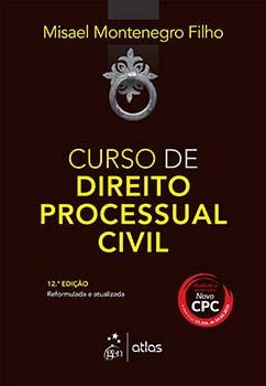 Curso direito processual civil - 12ª edição, livro de Misael Montenegro Filho