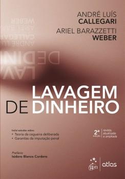 Lavagem de Dinheiro - 2ª edição, livro de André Luís Callegari, Ariel Barazzetti Weber