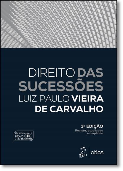 Direito das Sucessões, livro de Luiz Paulo Vieira de Carvalho