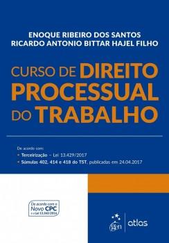 Curso de Direito Processual do Trabalho, livro de Ricardo Antônio Bittar Hajel Filho, Enoque Ribeiro dos Santos