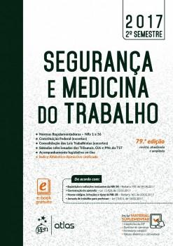 Segurança e Medicina do Trabalho - 79ª edição, livro de Equipe Atlas