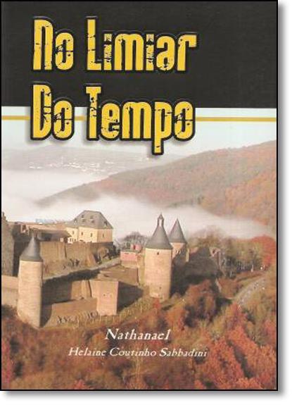 No Limiar do Tempo, livro de Helaine Coutinho Sabbadini