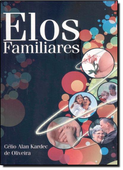 Elos Familiares, livro de Eurico Santos
