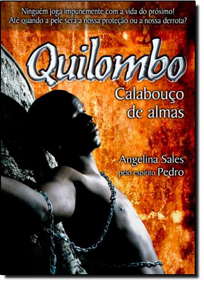Quilombo: Calabouço das Almas, livro de Angelina Sales