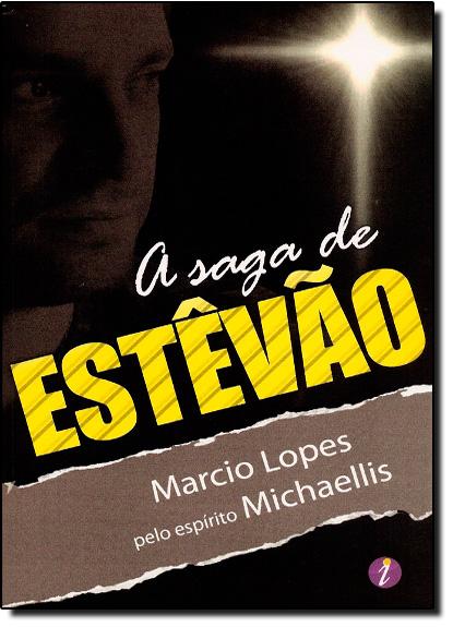 Saga de Estêvão, A, livro de Marcio Lopes