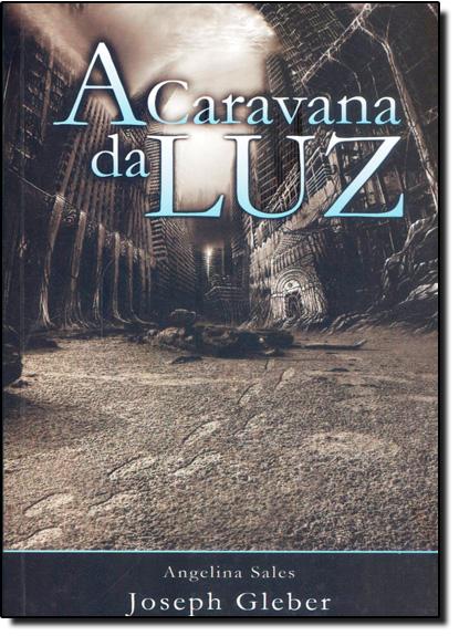 Caravana da Luz, A, livro de Angelina Sales