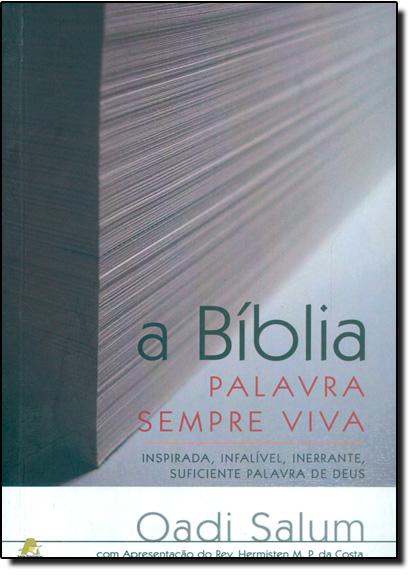 Bíblia Palavra Sempre Viva, A, livro de Oadi Salum