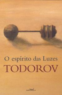 O espírito das luzes, livro de Tzvetan Todorov