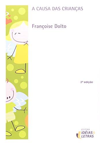 A Causa das Crianças, livro de Françoise Dolto