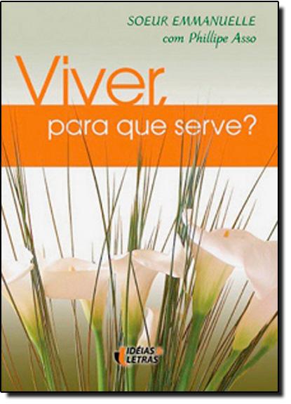 Viver, Para que Serve?, livro de EMMANUELLE