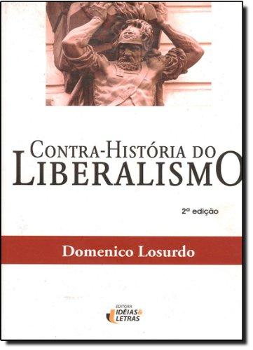 Contra-História do Liberalismo, livro de Domenico Losurdo