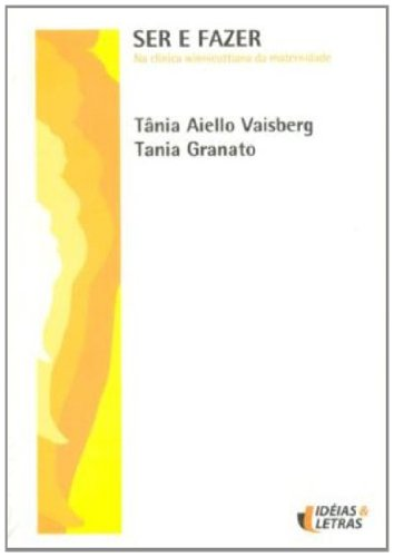 Ser e Fazer, livro de Tania Aiello Vaisberg