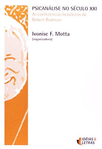 Psicanálise no Século XXI, livro de Ana Letícia Carnevalli Motta
