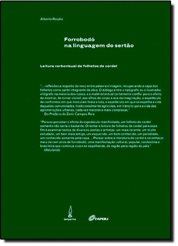 Forrobodó Na Linguagem Do Sertão. Leitura Verbovisual De Folhetos De Cordel, livro de Alberto Roiphe