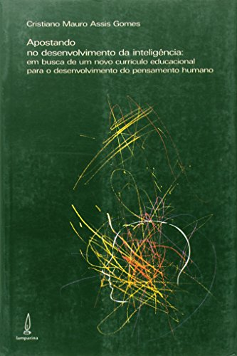 Apostando No Desenvolvimento Da Inteligência, livro de Maria Laura Magalhães Gomes