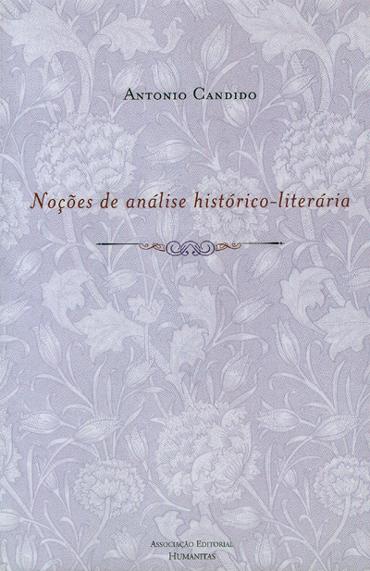 Noçoes De Analise Historico-Literaria, livro de Candido Antonio