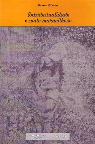 Intertextualidade e conto maravilhoso, livro de Norma Discidi