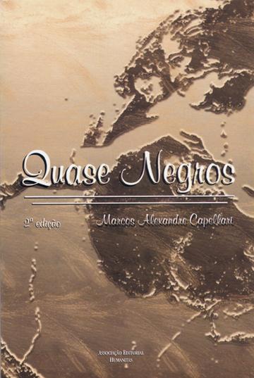 Quase Negros, livro de Marcos Alexandre Capellari