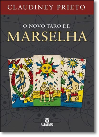 Novo Tarô de Marselha, O, livro de Claudiney Prieto