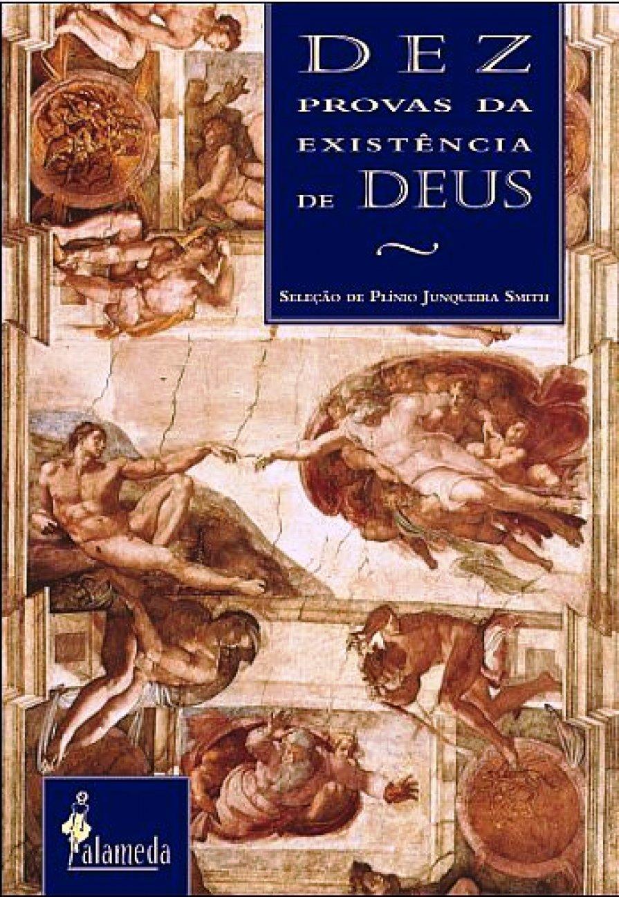 Dez provas da existência de Deus, livro de Plínio Junqueira Smith