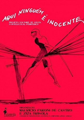 Aqui ninguém é inocente, livro de Maurício Paroni de Castro, Ziza Brisola (Org.)