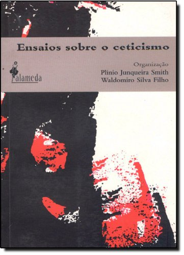 Ensaios sobre o ceticismo, livro de Plínio Smith, Waldomiro Silva Filho (Orgs.)