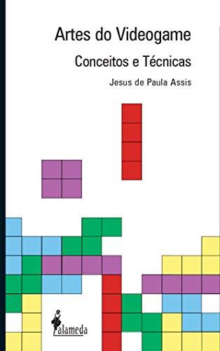 Artes do videogame - Conceitos e técnicas, livro de Jesus de Paula Assis