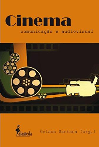 Cinema, comunicação e audiovisual, livro de Gelson Santana (Org.)