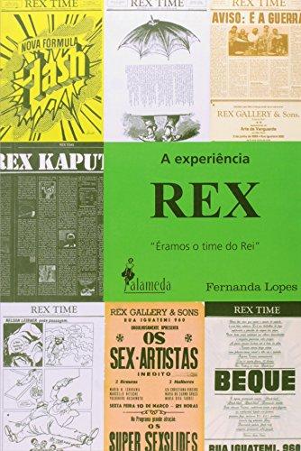 """A experiência Rex - """"Éramos o time do Rei"""", livro de Fernanda Lopes"""