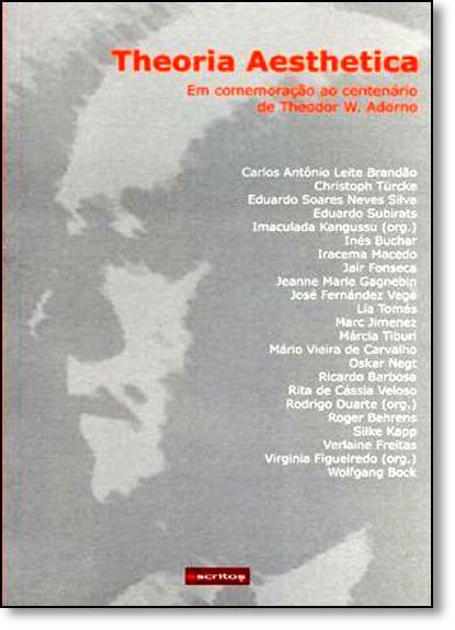 Theoria Aesthetica: Em Comemoração ao Centenário de Theodor W. Adorno, livro de Varios Autores