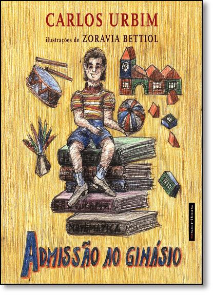 Admissão ao Ginásio, livro de Carlos Urbim