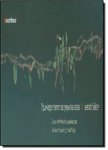 Tique-taque: Tremor das Pequenas Coisas, livro de Leandri Selister